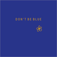 FP5012 Don't Be Blue